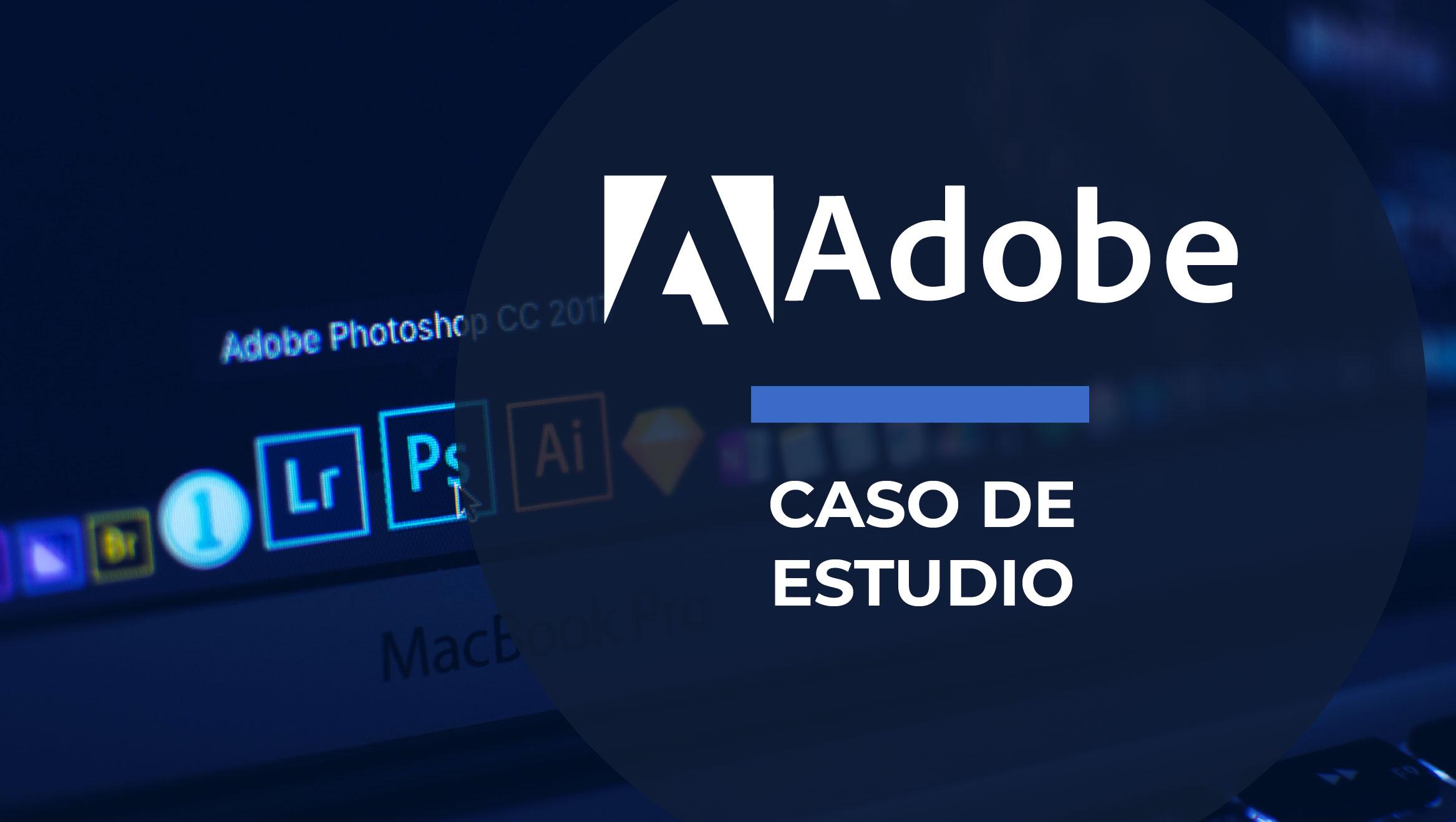 Caso Adobe: Cultura de trabajo colaborativo